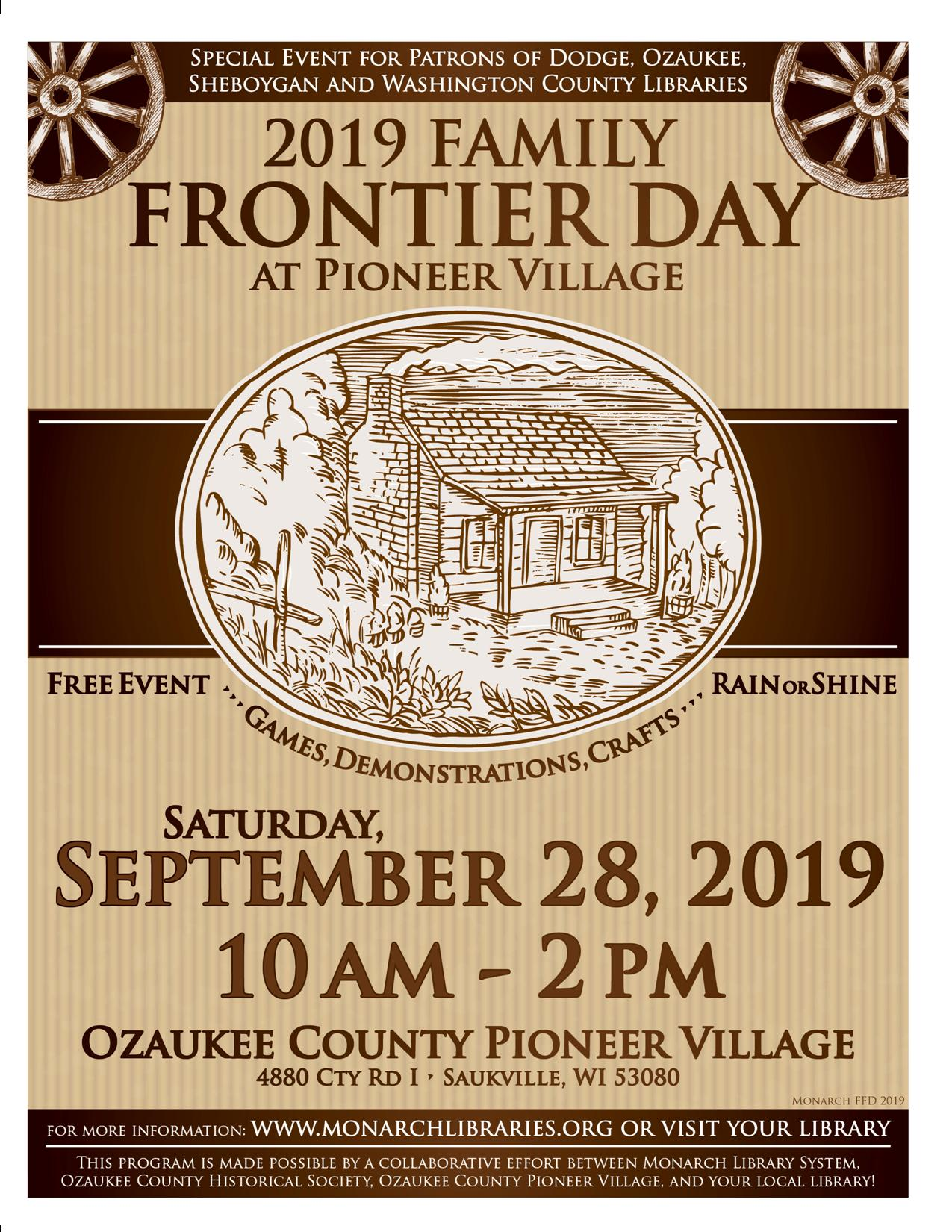 Family Frontier Day at Pioneer Village @ Ozaukee County Pioneer Village